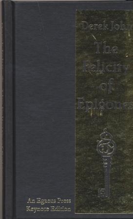 THE FELICITY OF EPIGONES