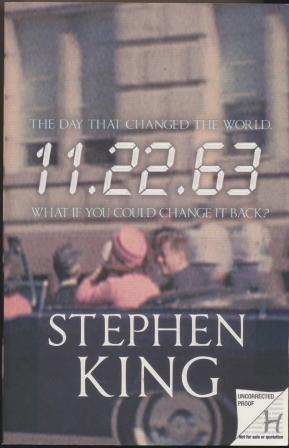 11.22.63 - limited edition uncorrected proof copy