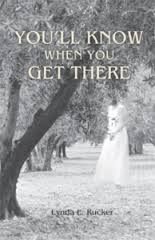YOU'LL KNOW WHEN YOU GET THERE - signed, limited edition
